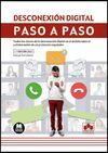 DESCONEXIÓN DIGITAL. PASO A PASO