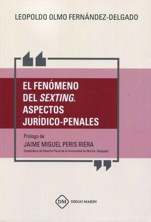 FENOMENO DEL SEXTING. ASPECTOS JURIDICO-PENALES