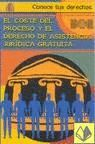 COSTE DEL PROCESO Y EL DERECHO DE ASISTENCIA JURIDICA GRATUITA.