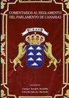 COMENTARIOS AL REGLAMENTO DEL PARLAMENTO DE CANARIAS