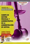 CUERPO DE GESTIÓN PROCESAL Y ADMINISTRATIVA DE LA ADMON DE JUSTICIA. PROMOCION INTERNA. TEMARIO VOL1