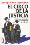 CIRCO DE LA JUSTICIA.
