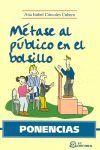 MÉTASE AL PÚBLICO EN EL BOLSILLO