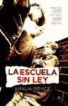 ESCUELA SIN LEY